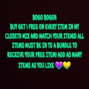 BUY 1 GET 1 FREE ON ALL ITEMS IN MY CLOSET